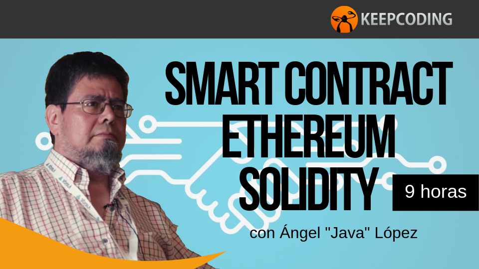 Curso Smart Contracts en Ethereum con Solidity